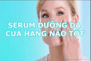 Serum dưỡng da của hãng nào tốt-1