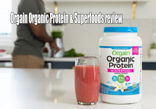 Bột Orgain Organic Protein & Superfoods review-1